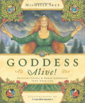 Goddess Alive by Kris Waldherr